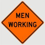 "36"" Reflective Men Working Sign"